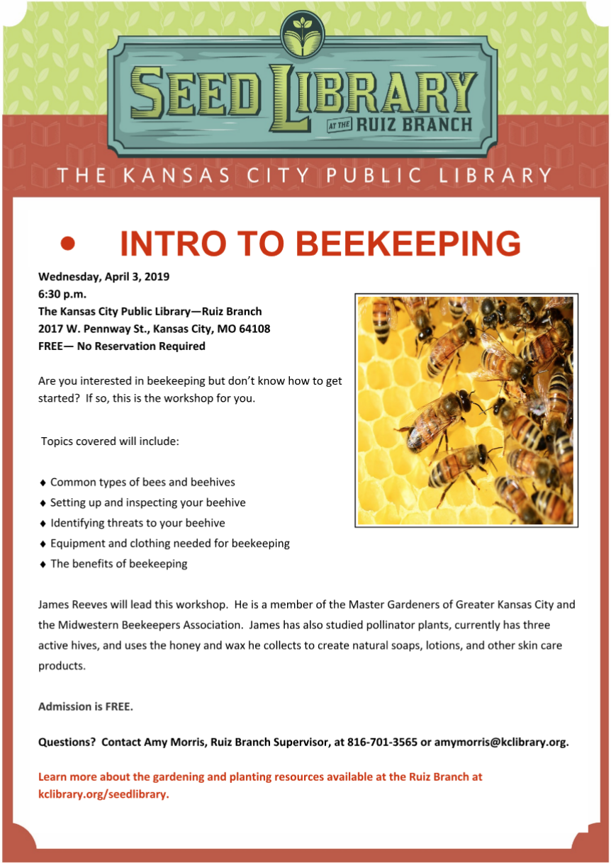 Intro to beekeeping by the Seed Library at the Kansas City Public Library